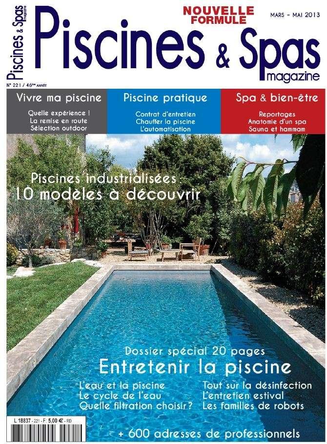 Piscines & Spas Magazine N°221 Mars Avril Mai 2013